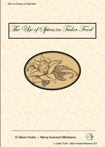 The Use of Spices In Tudor Food
